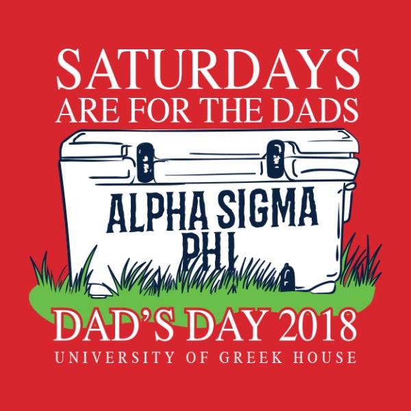 524da94a Alpha Sigma Phi Dad's Day T-shirt | Greek House: Custom Apparel For ...